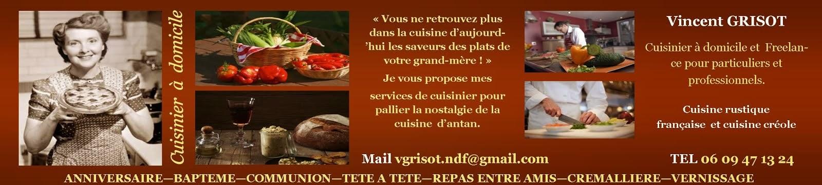 la cuisine d'antan de vincent, cuisinier à domicile et freelance ... - Service De Cuisine A Domicile