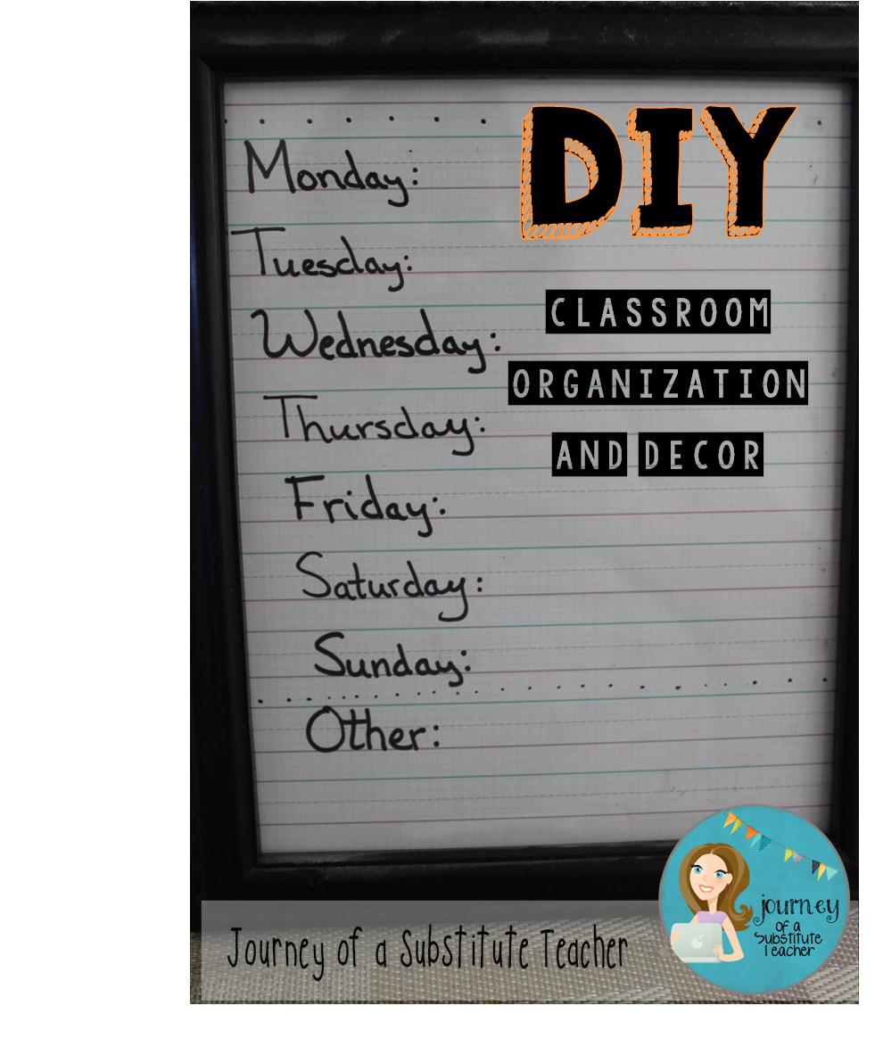 Journey of a Substitute Teacher Classroom Organization and Decor