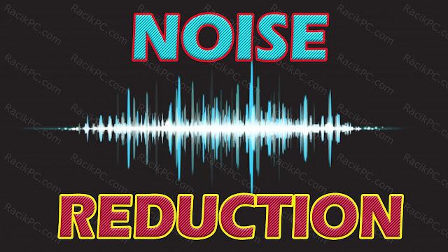 Muncul Suara Noise Kresek-Kreset Ssssttt pada Hasil Rekaman Suara Kamu Gunakan Noise Reduction Ini Tata Caranya!
