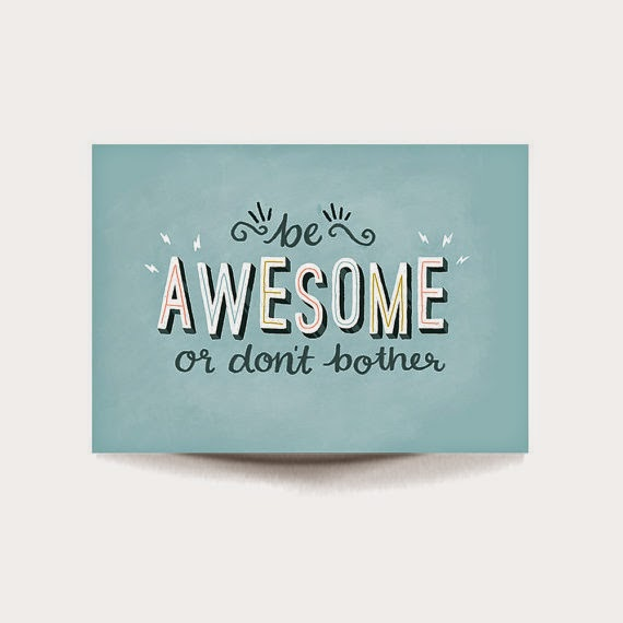 be awesome creative quote