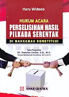 AJIBAYUSTORE  Judul Buku : Hukum Acara Perselisihan Hasil Pilkada Serentak Di Mahkamah Konstitusi