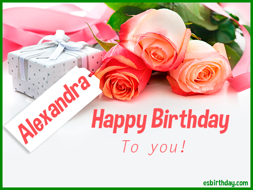 Happy Birthday Alexandra - Happy Birthday images for Name
