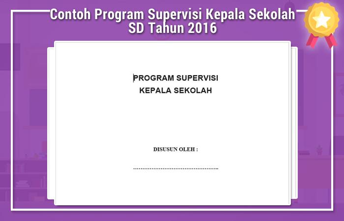 Contoh Program Supervisi Kepala Sekolah SD Tahun 2016
