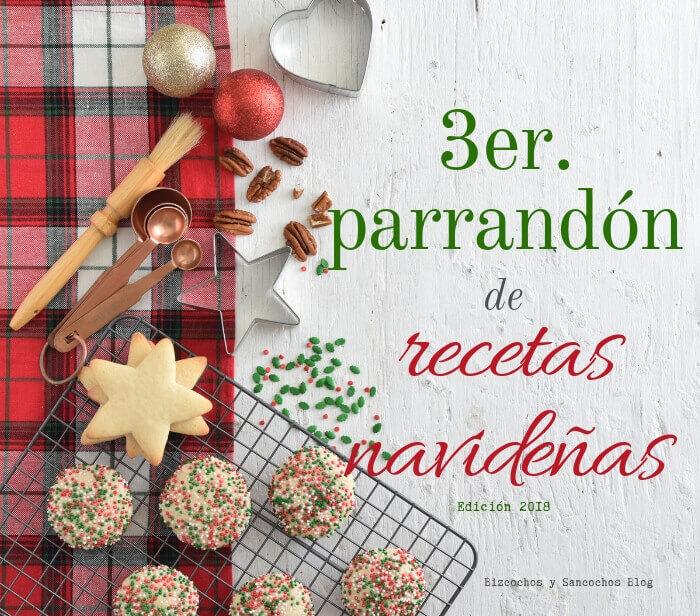 Parrandón de recetas navideñas 2018