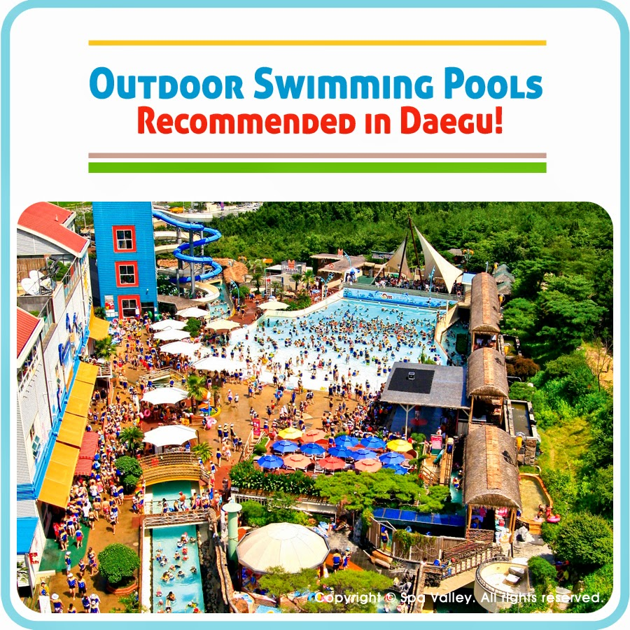 Several outdoor swimming pools recommended in Daegu.
