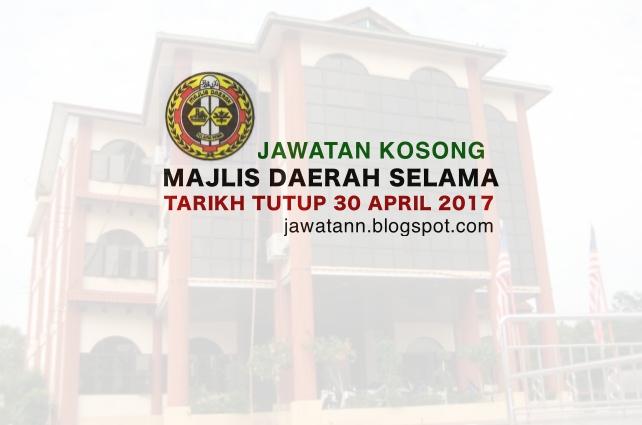 Jawatan Kosong Majlis Daerah Selama (MDSelama) 30 April 2017