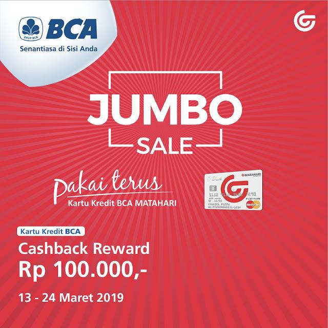 #Matahari - #Promo Cashback Reward 100K Pakai Kartu Kredit BCA (s.d 24 Maret 2019)