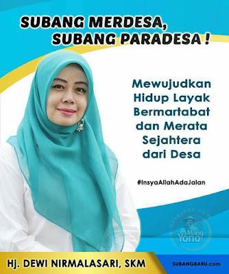 Subang MERDESA , Subang PARADESA!.   Hj. Dewi Nirmalasari, SKM