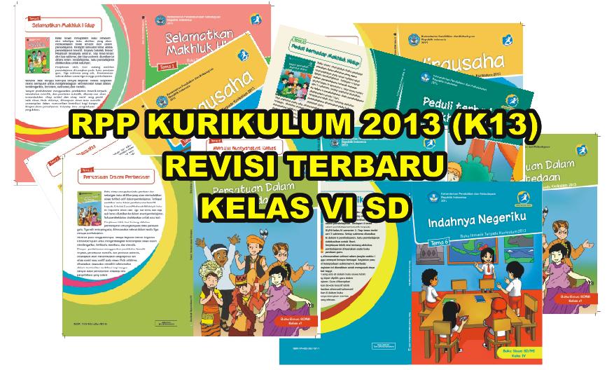 Download RPP Kurikulum 2013 K13 Edisi Revisi Kelas VI SD  Guru Sekolah