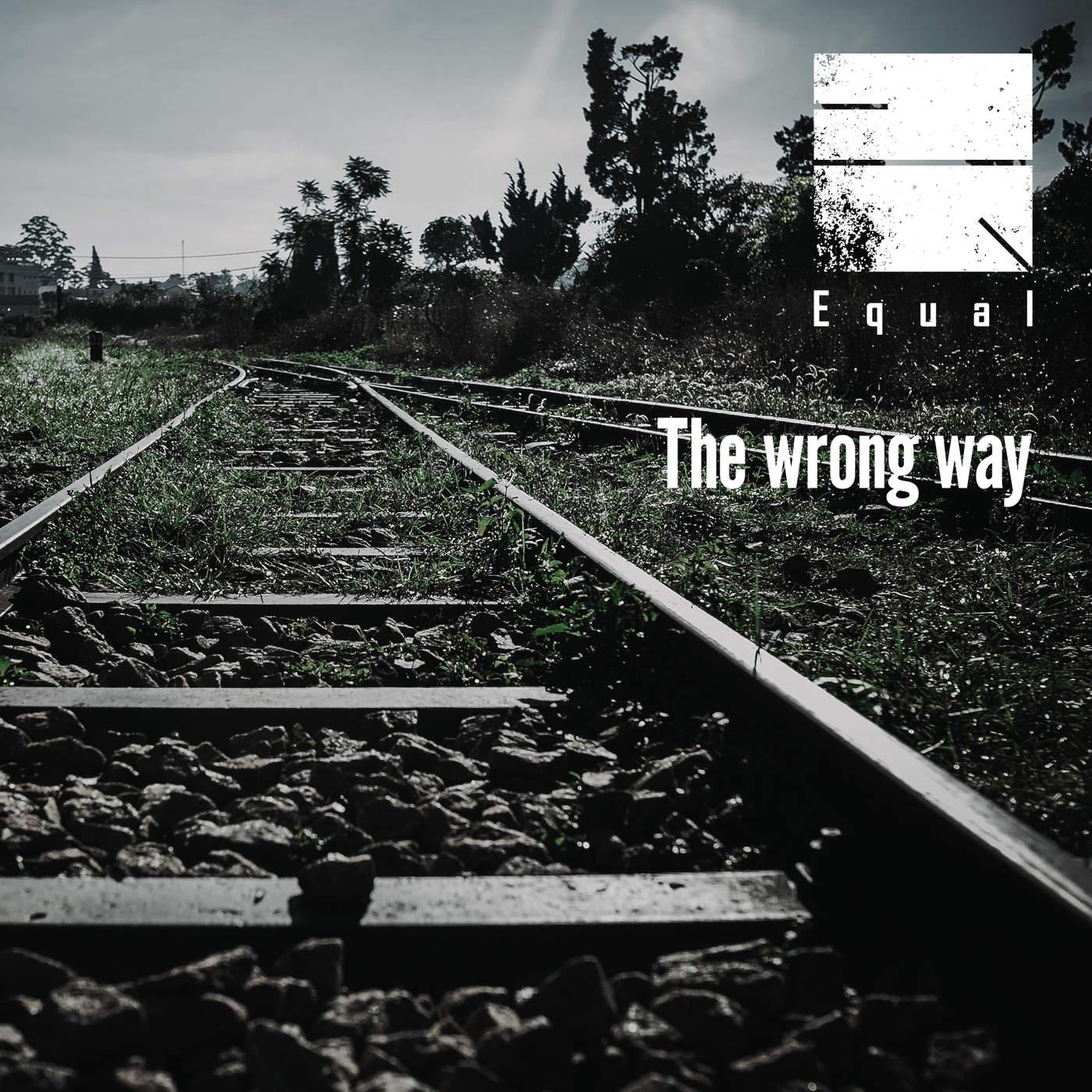 [Single] Equal – The wrong way (2015.01.06/MP3/RAR)