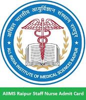 AIIMS Raipur Staff Nurse Admit Card