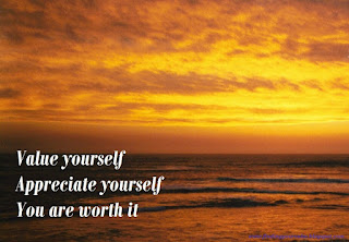 Image of sea under an orange sunset with text: Value Yourself, Appreciate Yourself, You are worth it