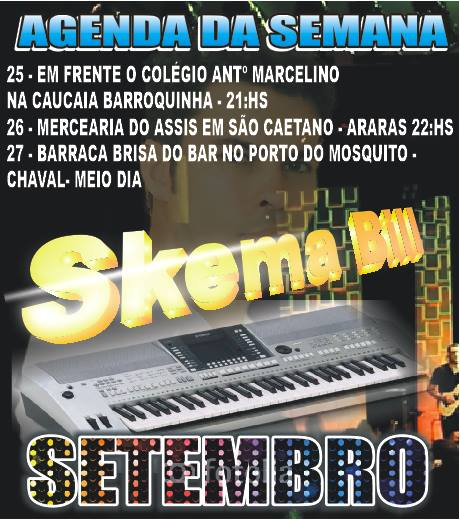 Agenda semanal do Skema Bill