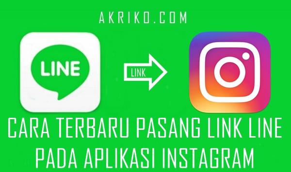 Cara Terbaru Pasang Link Line pada Instagram