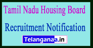 Tamil Nadu Housing Board TNHB Recruitment Notification 2017