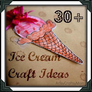 30 plus ice cream craft ideas