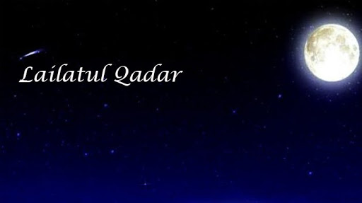 Hikmah Dan Keutamaan Malam Lailatul Qadar Berdasarkan Al Qur