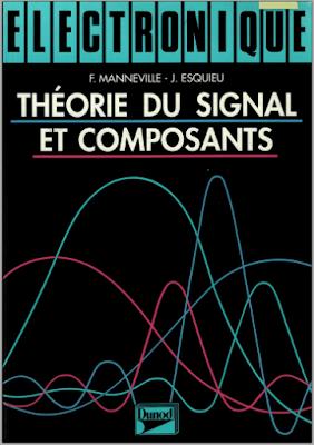 Télécharger Livre Gratuit Électronique tome 1, Théorie du signal et composants pdf