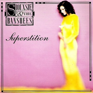Popheaval: Siouxsie Sunday: 'Superstition' by Siouxsie and the Banshees