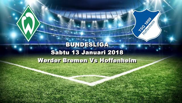 Ulasan Sepakbola Bundesliga Werder Bremen Vs Hoffenheim 13 Januari 2018