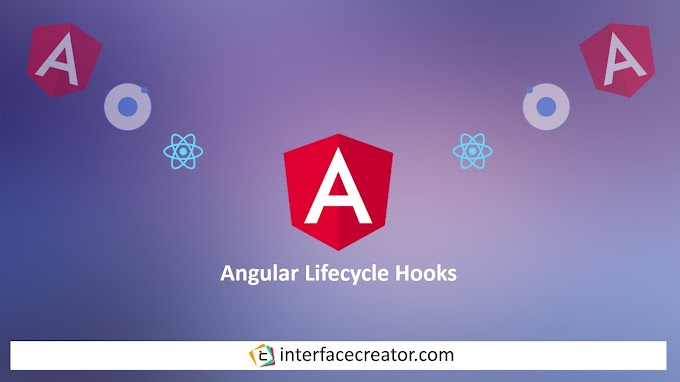 Angular Lifecycle Hooks