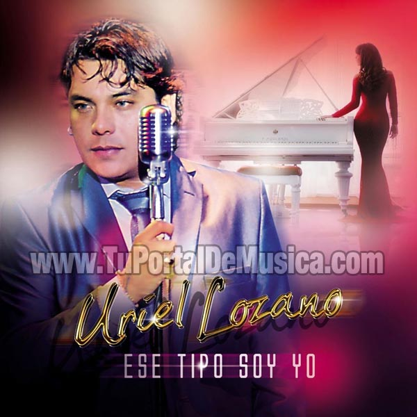 Uriel Lozano - Ese Soy Yo (2016)