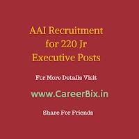 AAI Recruitment for 220 Jr Executive Posts