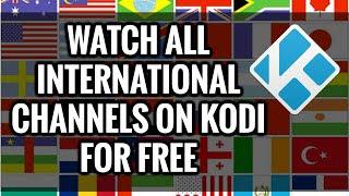 FREE IPTV Playlists For Kodi - World IPTV Channels