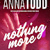 [Pré-venda] Nothing More de Anna Todd