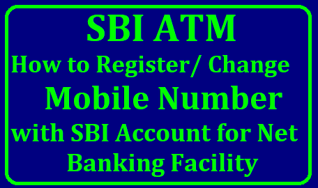 How to Register Mobile Number with SBI Account for Net Banking Facility Register your Mobile Number for SBI Net Banking fecility to continue fuerther after 01.12.2018 Here is the process to Register your Mobile Number with SBI Account to avail Net Banking Fecility get step by step process Update or Register Mobile Number with State Bank of India Bank Acount Net Banking Fecility how-to-register-mobile-number-with-sbi-account-for-net-banking-fecility-get-details/2018/10/how-to-register-mobile-number-with-sbi-account-for-net-banking-fecility-get-details.html
