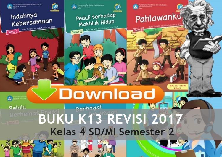 Buku Kurikulum 2013 Revisi 2017 Kelas 4 Sd Mi Semester 2 Wawan Dani