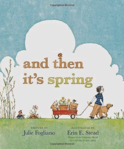 And Then It's Spring, part of children's book list about spring and changing seasons