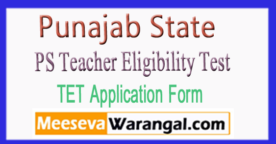 Punajab State PS TET Application Form 2017
