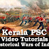 Kerala PSC Video Tutorials - Historical Wars of India