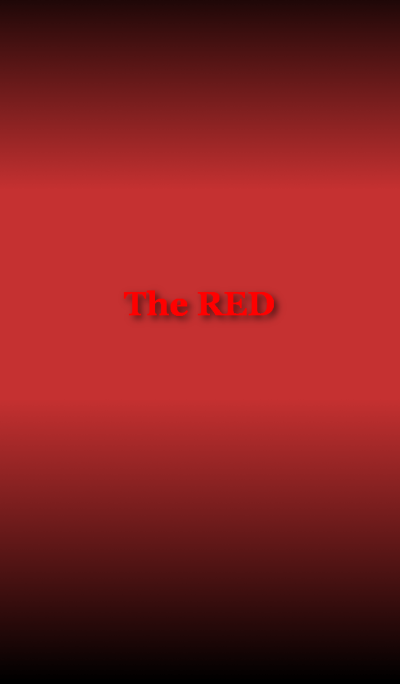 [ The RED ]