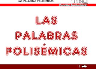 http://cplosangeles.juntaextremadura.net/web/tercer_curso/lengua_3/polisemia_3/polisemia_3.htm