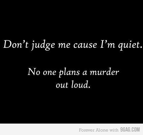 Funny Quotes About Being Shy: Funny Quotes About Being Quiet. QuotesGram