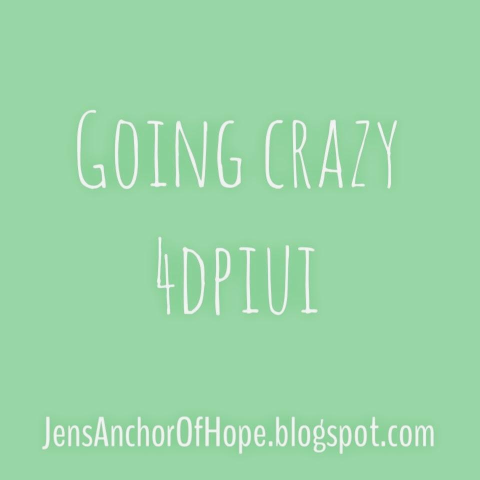Going Crazy 4DPIUI