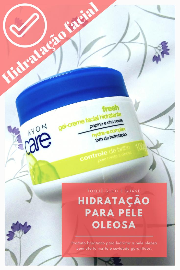 Hidratante facial avon para pele oleosa - Admirável Feminismo
