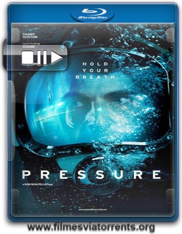 Pressure Torrent – BluRay 720p Legendado (2014)