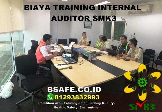 BIAYA TRAINING INTERNAL AUDITOR SMK3, TUJUAN INTERNAL AUDIT SMK3, SYARAT INTERNAL AUDIT SMK3
