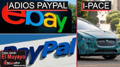 eBay dejara de usar paypal, noticias, I-PACE, ultimas noticias, noticias hoy