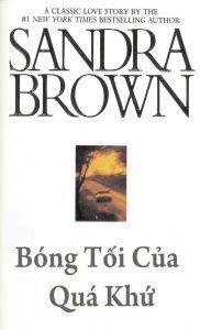 Bóng Tối Của Quá Khứ - Sandra Brown