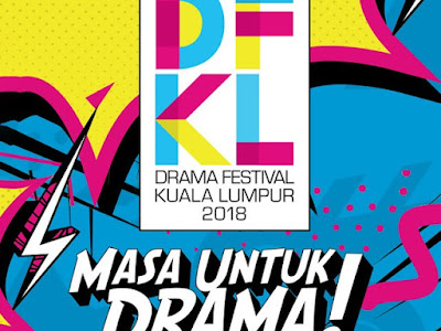 Live Streaming DFKL Drama Festival Kuala Lumpur 2018