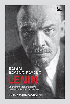 Dalam Bayang Bayang Lenin PDF Penulis Franz Magnis Suseno Dalam Bayang Bayang Lenin PDF Penulis Franz Magnis Suseno