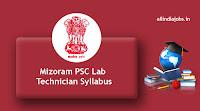 Mizoram PSC Lab Technician Syllabus