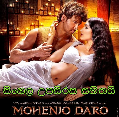 Sinhala Sub - Mohenjo Daro (2016)