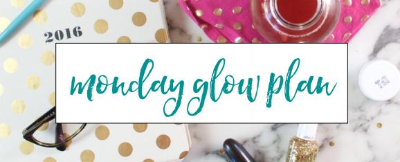 Monday Glow