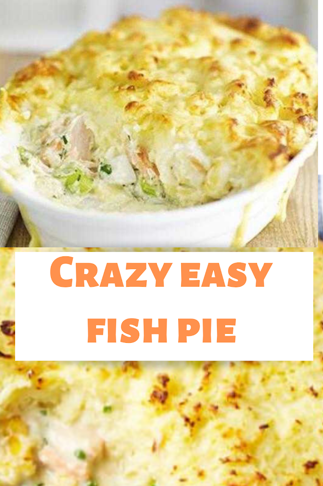 Crazy easy fish pie