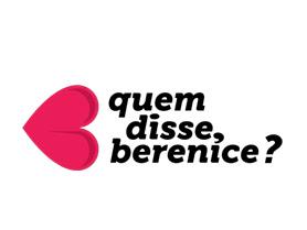 Quem Disse Berenice? em Portugal
